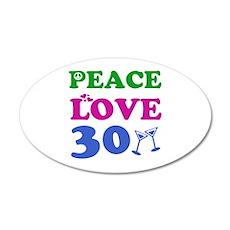 Peace Love 30 Wall Decal