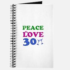 Peace Love 30 Journal