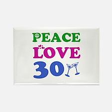 Peace Love 30 Rectangle Magnet