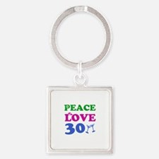 Peace Love 30 Square Keychain
