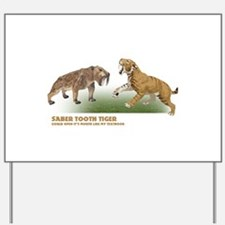 saber tooth.png Yard Sign