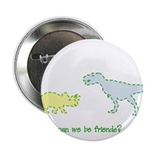 """can we be friends 2.25"""" Button"""