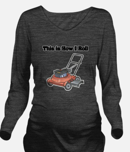 law mower.png Long Sleeve Maternity T-Shirt
