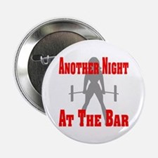 "Another Night At The Bar 2.25"" Button"