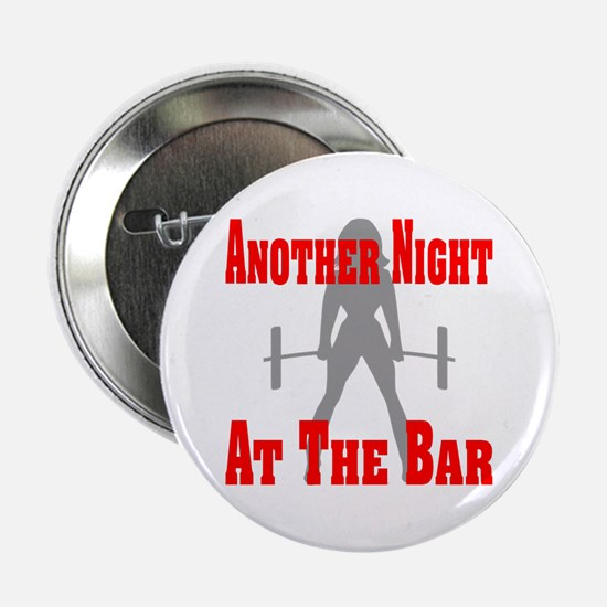 """Another Night At The Bar 2.25"""" Button"""