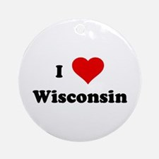 I Love Wisconsin Ornament (Round)