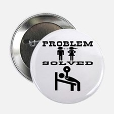 """Problem Solved 2.25"""" Button"""