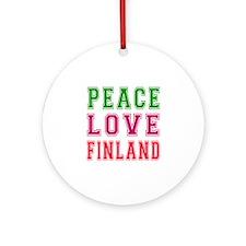 Peace Love Finland Ornament (Round)