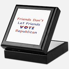 Friends Don't Let Friends Vot Keepsake Box