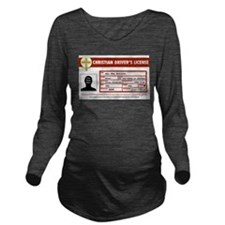 Christian Drivers License Long Sleeve Maternity T-