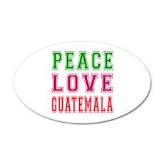 Peace Love Guatemala 35x21 Oval Wall Decal