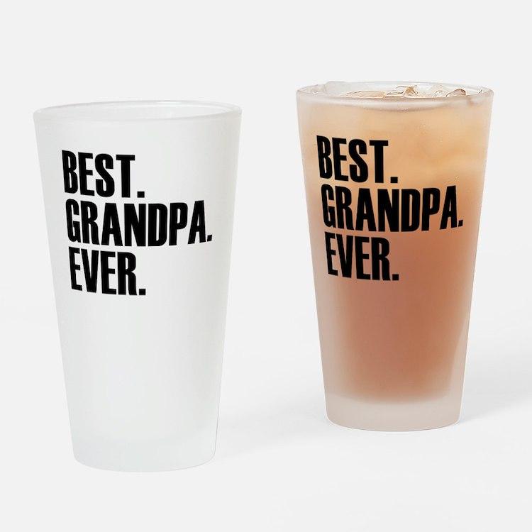 Best Grandpa Ever Drinking Glass
