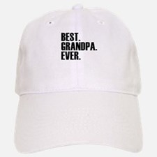 Best Grandpa Ever Baseball Baseball Baseball Cap
