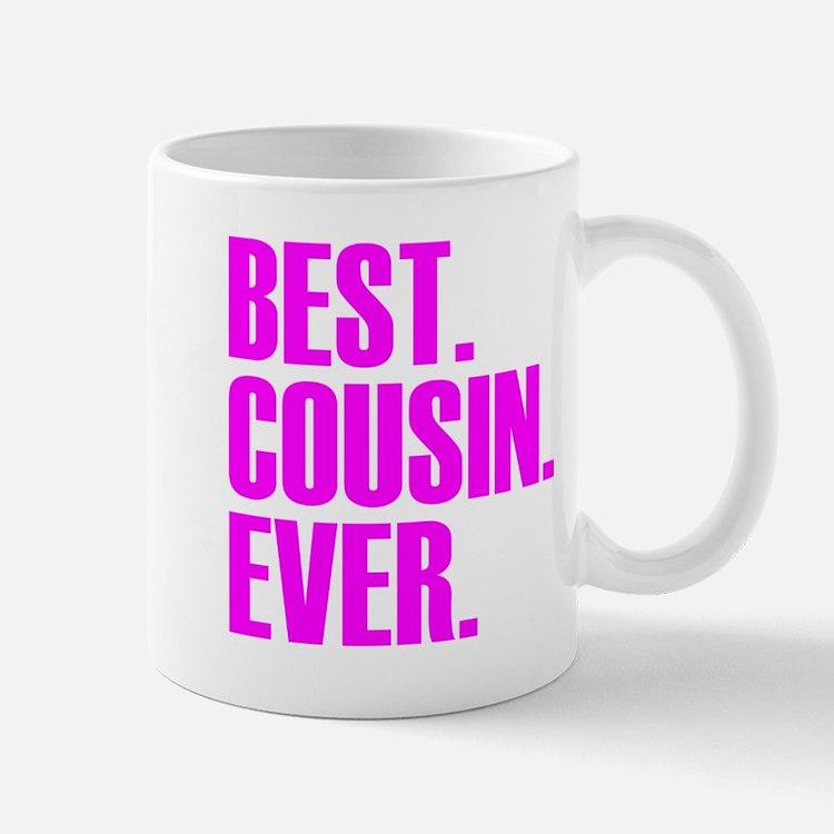 Best Cousin Ever Mugs