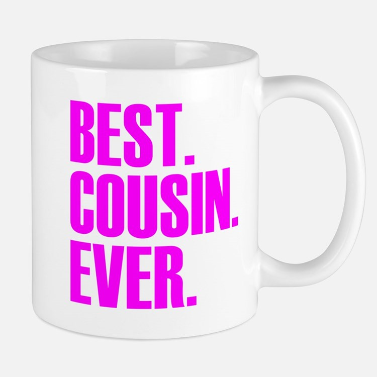 Best cousin coffee mugs best cousin travel mugs cafepress Best coffee cups ever