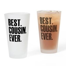 Best Cousin Ever Drinking Glass