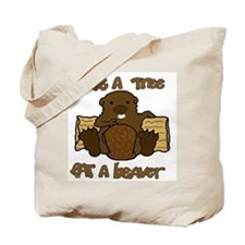Save  A Tree - Eat A Beaver Tote Bag