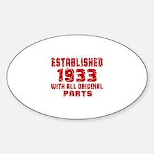 Established 1933 With All Original Sticker (Oval)