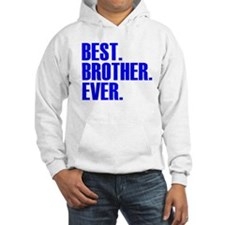 Best Brother Ever Hoodie