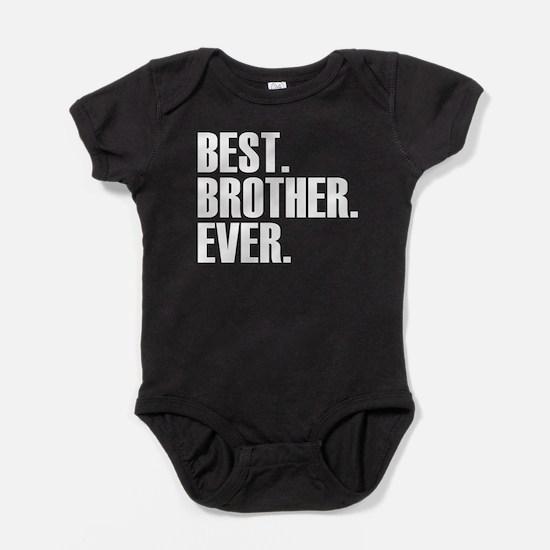 Best Brother Ever Baby Bodysuit