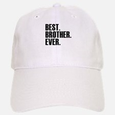 Best Brother Ever Baseball Baseball Baseball Cap