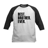 Best. brother. ever. Long Sleeve T Shirts
