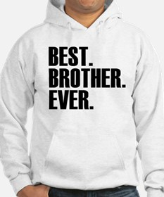 Best Brother Ever Hoodie