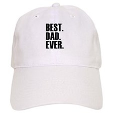 Best Dad Ever Baseball Baseball Cap