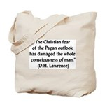 DH Lawrence Pagan Quote Tote Bag