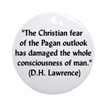 DH Lawrence Pagan Quote Ornament (Round)