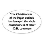 DH Lawrence Pagan Quote Oval Sticker