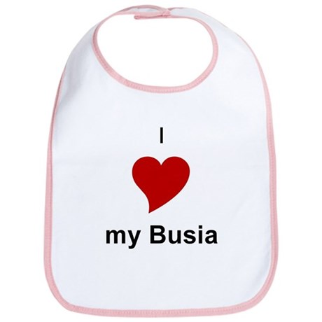 I Love My Busia Bib