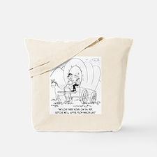 Lose Three Hours on Wagon Train Trip Tote Bag