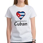 Happily Married To A Cuban Women's T-Shirt