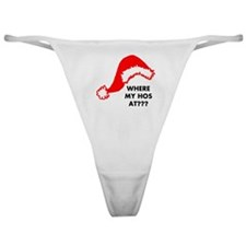 Where My Hos At? Classic Thong
