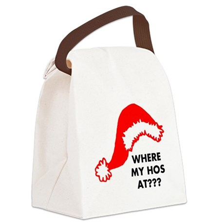 Where My Hos At? Canvas Lunch Bag