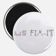 ms fix-it Magnet