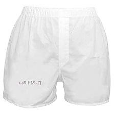 ms fix-it Boxer Shorts