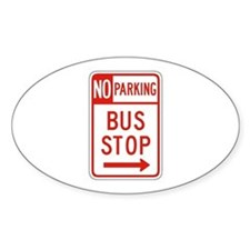 No Parking Bus Stop - USA Oval Decal
