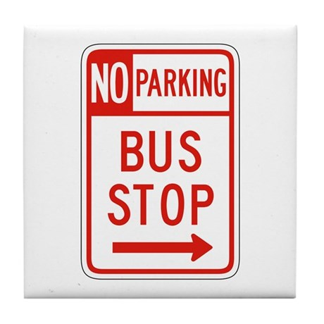 No Parking Bus Stop - USA Tile Coaster