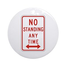 No Standing Any Time - USA Ornament (Round)