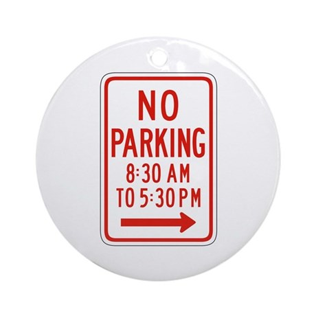 No Parking Under Period Right - US Ornament (Round