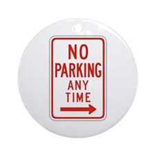 No Parking Any Time Right - USA Ornament (Round)