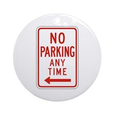 No Parking Any Time Left - USA Ornament (Round)