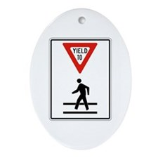 Yield To Pedestrians - USA Oval Ornament