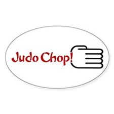 JUDO CHOP! Oval Decal