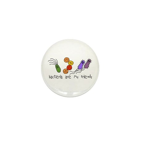 Bacteria are My Friends Mini Button (10 pack)