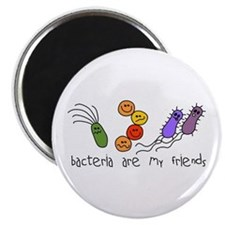 Bacteria are My Friends Magnet
