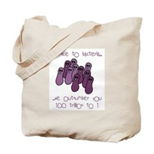 Be Nice to Bacteria Tote Bag