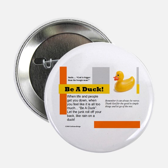 Be A Duck! Button